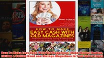 Download PDF  How To Make Easy Cash With Old Magazines Make Money Finding Listing  Selling Used and FULL FREE