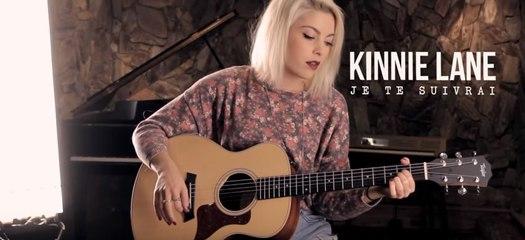 Kinnie Lane - Je te suivrai (Version acoustique)