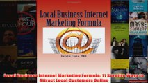 Download PDF  Local Business Internet Marketing Formula 11 Surefire Ways to Attract Local Customers FULL FREE