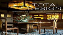 Download Total Design  Architecture and Interiors of Iconic Modern Houses
