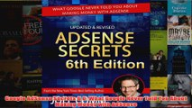Download PDF  Google AdSense Secrets 60 What Google Never Told You About Making Money with AdSense FULL FREE