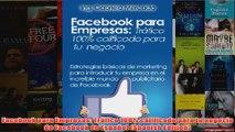 Download PDF  Facebook para Empresas Tráfico 100 calificado para tu negocio de Facebook en Español FULL FREE
