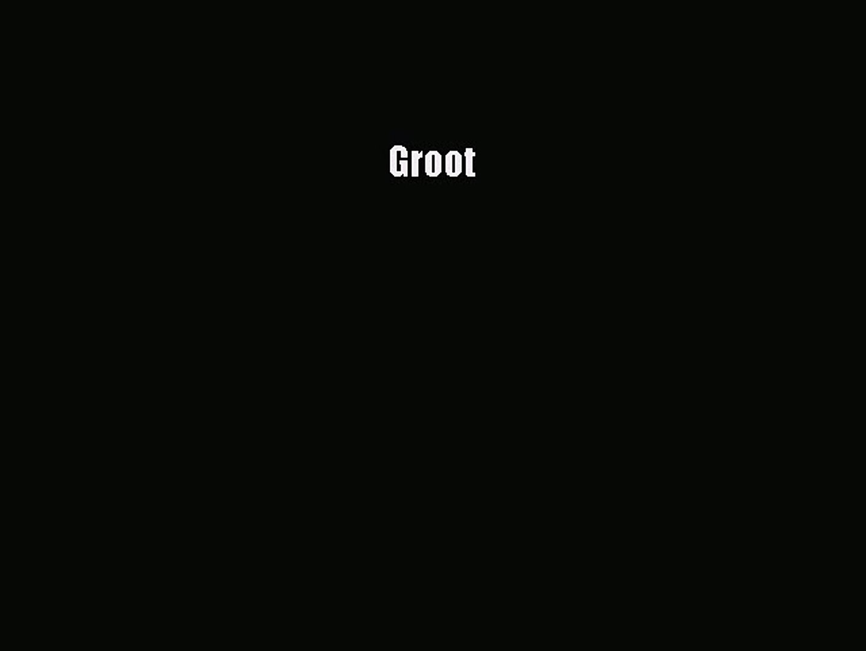 Download Groot PDF Book Free