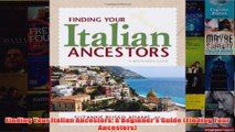 Download PDF  Finding Your Italian Ancestors A Beginners Guide Finding Your Ancestors FULL FREE