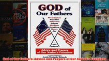 Download PDF  God of Our Fathers Advice and Prayers of Our Nations Founders FULL FREE