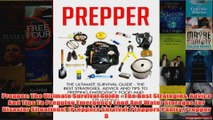 Download PDF  Prepper The Ultimate Survival Guide  The Best Strategies Advice And Tips To Prepping FULL FREE