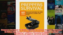 Download PDF  Preppers Survival 50 MORE Survival Activities for Safe Existence in Urban City Areas FULL FREE