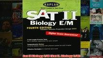 Download PDF  Sat II Biology EM Sat II Biology EM FULL FREE