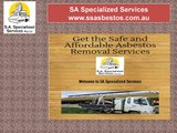Find the Cost Effective Asbestos Removal Services in Adelaide South Australia