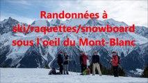 Glisse et randonnées autour du Mont-Blanc