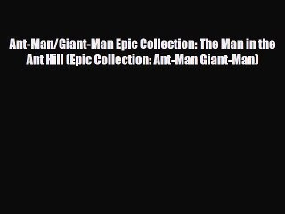 download ant man giant man epic collection the man in the ant hill epic collection ant man