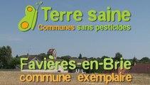 Terre saine, communes sans pesticides : Favière-en-Brie en Seine et Marne, exemplaire depuis 2010