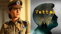 Vettah - Movie Review | Kunchako Boban, Manju Warrier, Indrajith Sukumaran