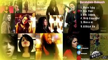 Quratulain-Balouch Superhit Songs Collection Ever Hit Songs of QB.