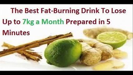 The Best Fat Burning Drink To Lose up to 7kg in a Month Prepared in 5 Minutes