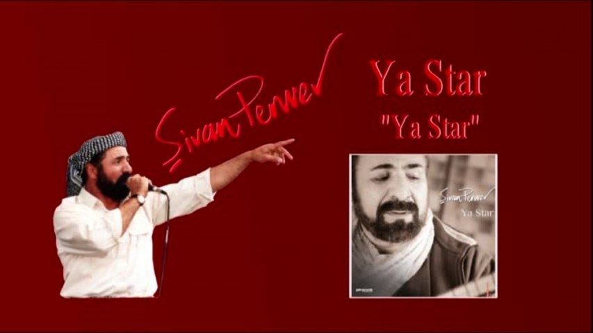 Şivan Perwer - Ya Star-Full Albüm