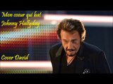 Johnny Hallyday - Mon coeur qui bat Cover David