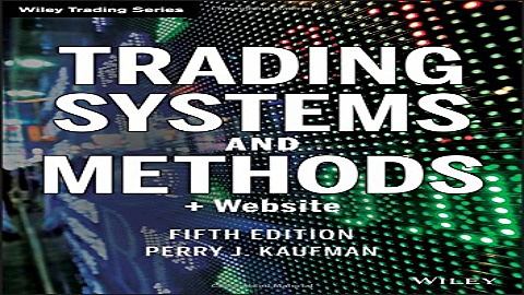 Download Trading Systems and Methods   Website  5th edition  Wiley Trading