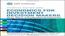 Download Economics for Investment Decision Makers  Micro  Macro  and International Economics