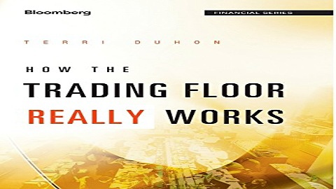 Download How the Trading Floor Really Works