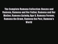 Download The Complete Ramona Collection Beezus and Ramona Ra