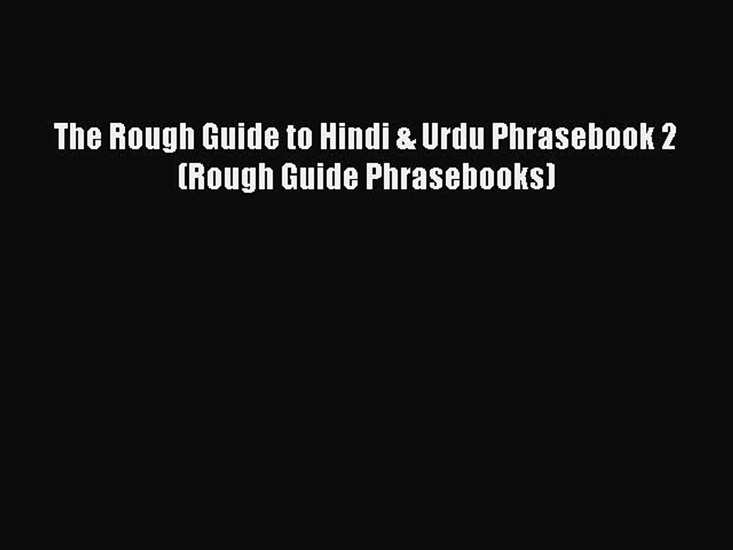 The Rough Guide to Hindi /& Urdu Dictionary Phrasebook 3