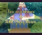 Petit Ours brun aide maman Episode Complet en français FR)