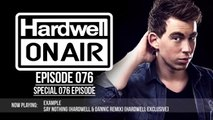 Hardwell On Air 076 (Special 076 Episode)
