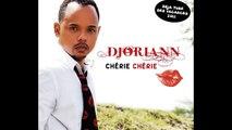 Djoriann - Chérie chérie [Hit Zouk 2014]
