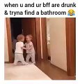 When You and Your BFF Are Drunk Trying to Find a Bathroom -Funny  Video