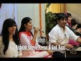 Aisi Roti De Mujhko Rishabh,Shreya,Reena & Anil Kant