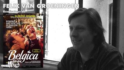 [Portrait] Felix Van Groeningen pour Belgica