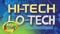 Goin' Bulilit: Hi-Tech Lo-tech
