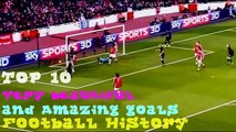 Top 10 Most Beautiful and Amazing goals in football history | totti, Nani, Thierry Henry And More (Latest Sport)