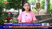 Tahun 2019, Pemerintah Targetkan Indonesia Bebas dari Gelap