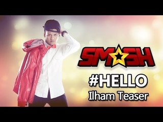 SM*SH feat. STACY - HELLO (Ilham teaser)