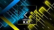 Chriswoobz - M.A.T. - (Original Mix) - NEW ELECTRO HOUSE 2016