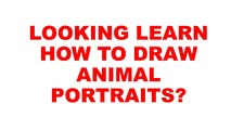 How to Draw Animal Portraits Review | Review How to Draw Animal Portraits | Review Of How to Draw Animal Portraits