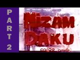 Nizam Daku - Pakistani Movie - Part 2