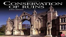 Download Conservation of Ruins  Butterworth Heinemann Series in Conservation and Museology