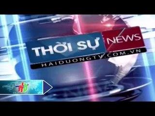 Thời sự ngày 28/06/2015 | HDTV