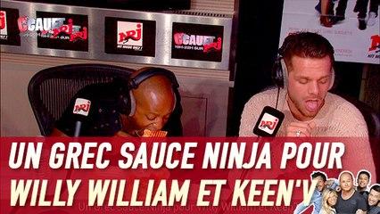 Un Grec sauce Ninja pour Willy William et Keen'V- C'Cauet sur NRJ