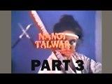 Nangi Talwar - Pakistani Urdu Movie - Part 3
