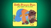 Little Brown Bear and his dad / Petit Ours Brun et son papa - Aprrend lAnglais avec Petit Ours Brun
