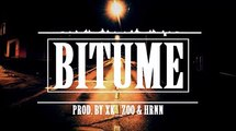 Hooss Type Beat Bitume (Prod. By XK_Zoo & HRNN Production)