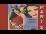 Ghunghat - Pakistani Movie - Part 2