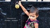 INDE - Découverte de MUMBAI  (BOMBAY)