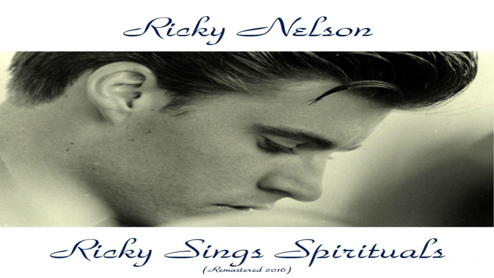 Ricky Nelson Sings Spirituals - Analog Source Remaster 2016