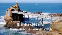 BIARRITZ CÔTÉ MER - PAYS BASQUE - © 21 Février 2016