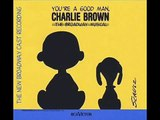 04 My Blanket and Me (Youre a Good Man, Charlie Brown 1999 Broadway Revival)